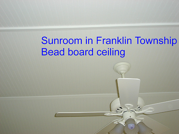 Sunroom in Franklin Township - Bed Board Ceiling